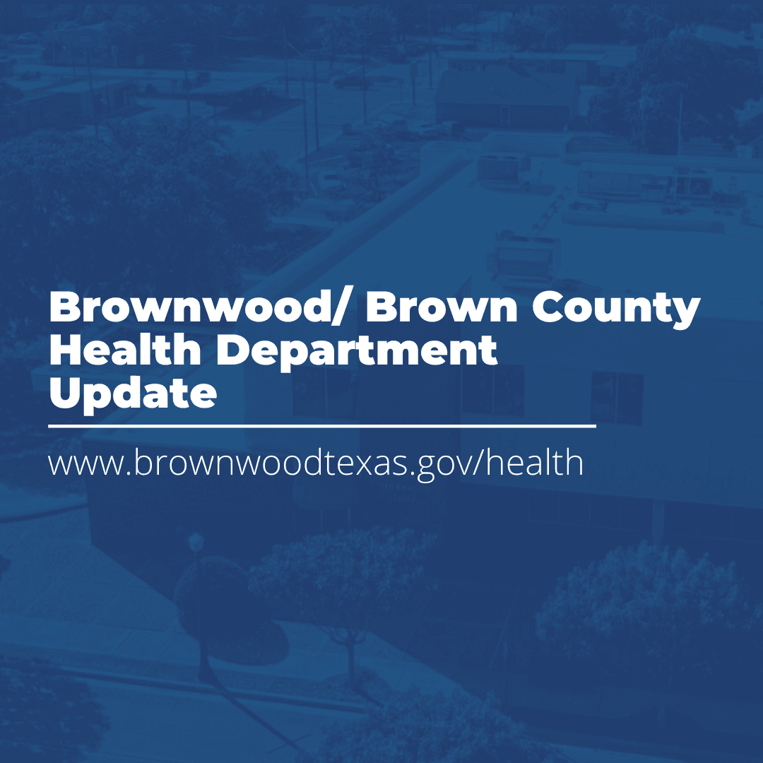 Brownwood Health Department Update