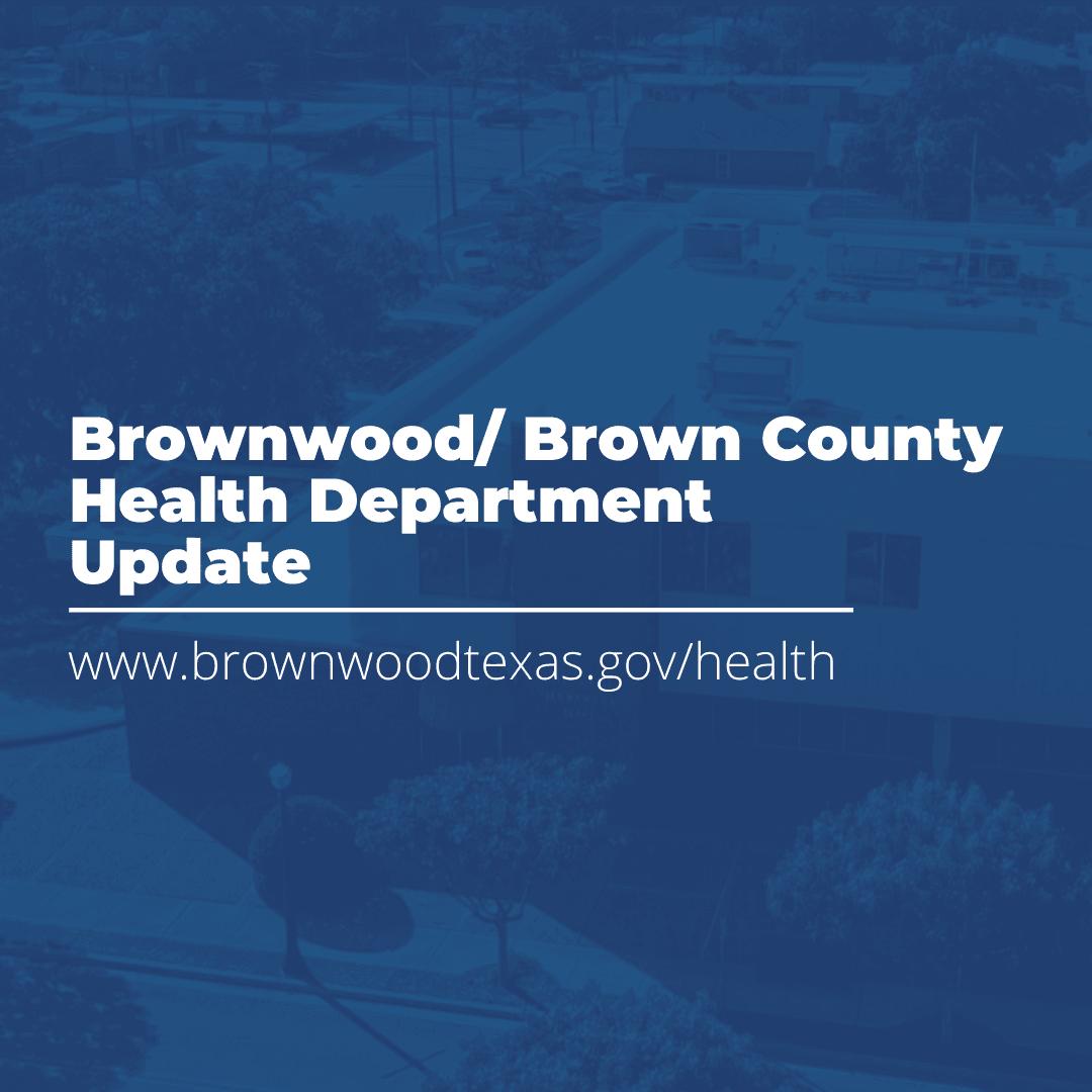 Brownwood Health Department Update